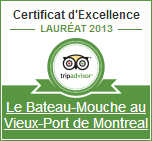 Tripadvisor Certificate of Excellence from the Bateau Mouche in the Old Port of Montreal.